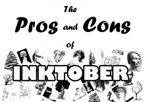 The Pros and Cons of Inktober